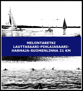 Melontaretki Lauttasaari-Pihlajasaari-Harmaja-Suomenlinna 21 km