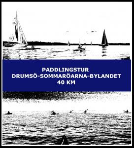 Paddlingstur Drumsö Sommaröarna Bylandet 40 km