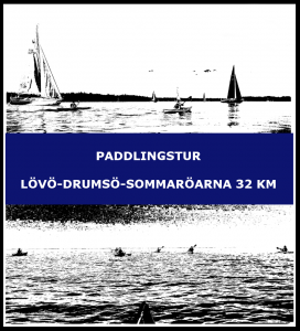Paddlingstur Lövö-Drumsö-Sommaröarna 32 km