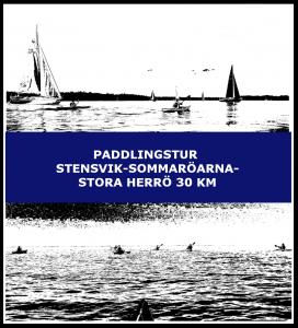 Paddlingstur Stensvik-Sommaröarna-Stora herrö 30 km