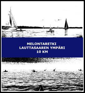 Melontaretki Lauttasaaren ympäri 10 km
