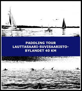Paddling tour Lauttasaari-Suvisaaristo-Bylandet 40 km